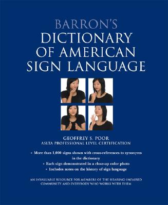 Barron's Dictionary of American Sign Language By Poor, Geoffrey/ Kim, Christine (CON)